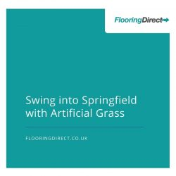Swing into Springfield with Artificial Grass