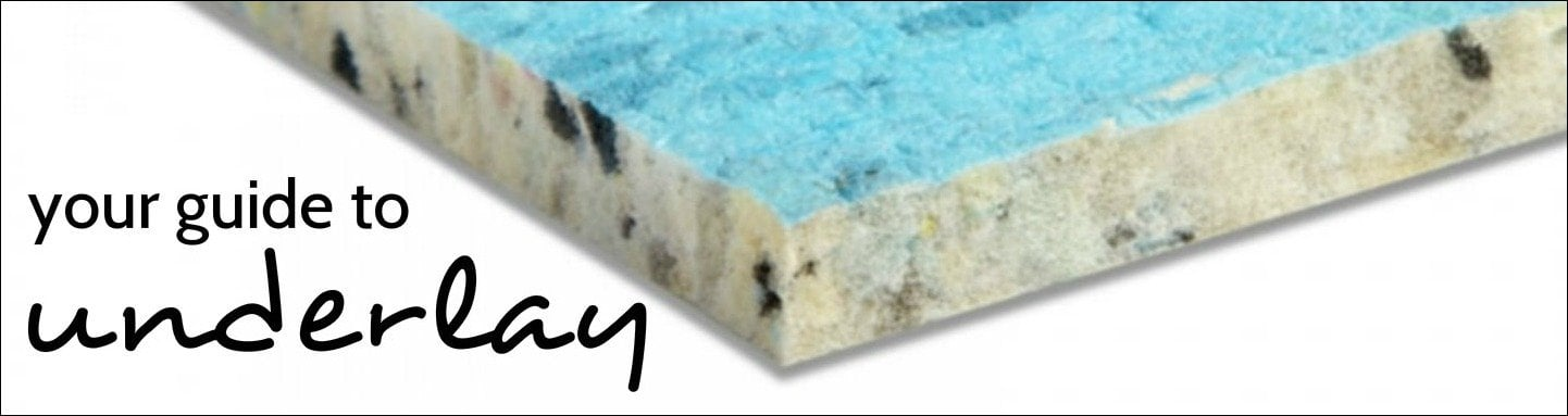 Underlay buying guide | A complete guide to carpet