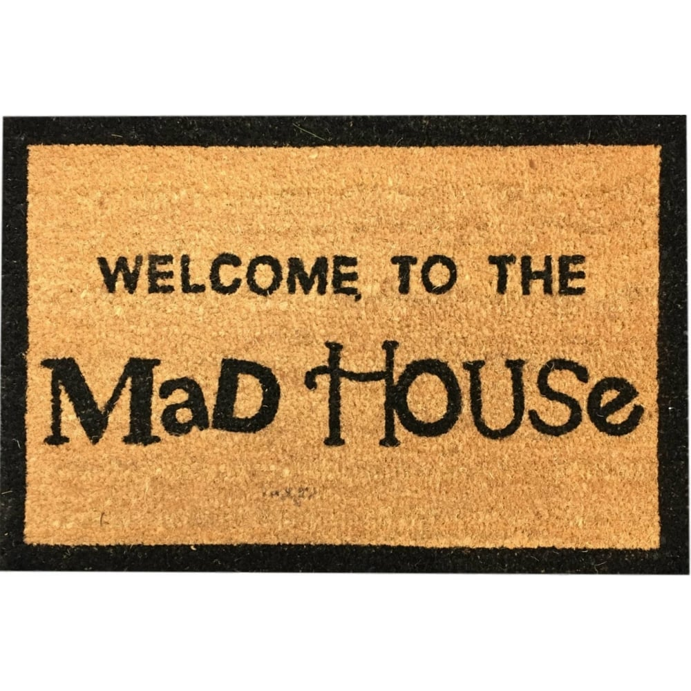 Coir Door Mat Welcome To The Madhouse